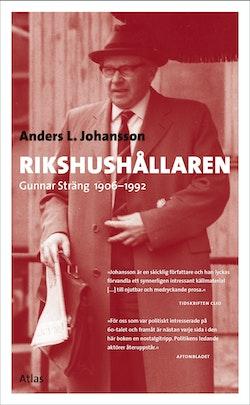 Rikshushållaren : Gunnar Sträng 1906-1992