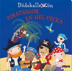 Piratsagor en hel vecka