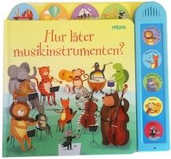 Hur låter musikinstrumenten?