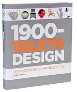 1900-talets design : den kompletta handboken