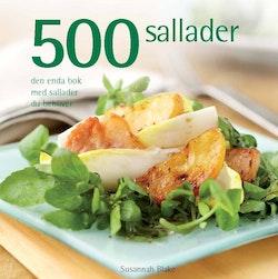 500 sallader : den enda bok med sallader du behöver