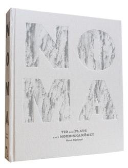 Noma : tid och plats i det nordiska köket