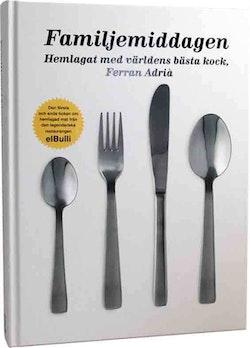 Familjemiddagen : hemlagat med världens bästa kock, Ferran Adrià