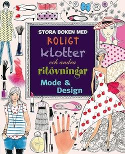 Stora boken med roligt klotter och andra ritövningar : mode & design