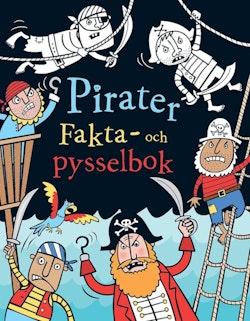 Pirater : Fakta- och pysselbok