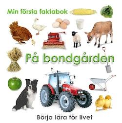 Min första faktabok : bondgården