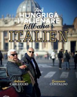 Två hungriga italienare tillbaka i Italien
