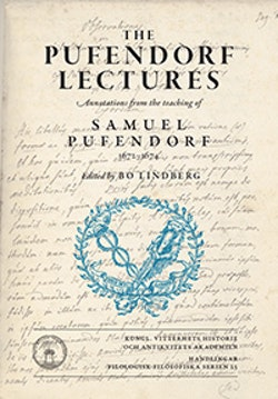 The Pufendorf lectures : annotations from the teaching of Samuel Pufendorf, 1672-1674