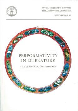 Performativity in literature : the Lund-Nanjing seminars