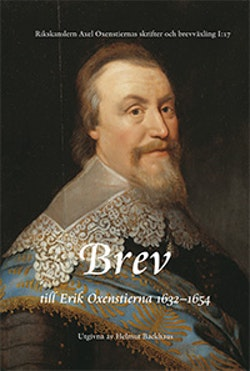 Rikskanslern Axel Oxenstiernas skrifter och brevväxling. Avd. 1. Bd 17, Brev till Erik Oxenstierna 1632-1654