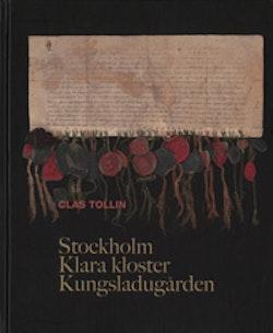 Stockholm, Klara kloster och Kungsladugården