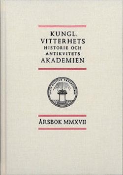 Kungl. Vitterhets historie och antikvitets akademien årsbok. 2017