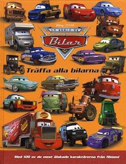 Bilar. Träffa alla bilarna