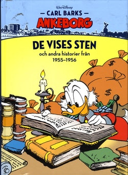 Carl Barks Ankeborg. De vises sten och andra historier från 1955-1956
