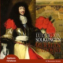 Ludvig XIV: Solkungen