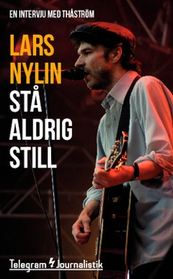 Stå aldrig still : En intervju med Thåström