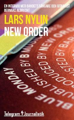 New Order : En intervju med bandets sångare och gitarrist, Bernard Albrecht