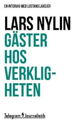 Gäster hos verkligheten : En intervju med Lustans Lakejer