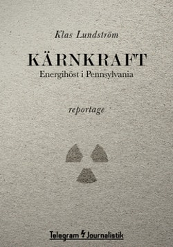 Kärnkraft : energihöst i Pennsylvania