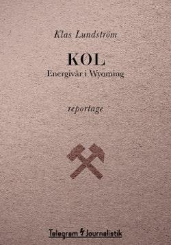 Kol : energivår i Wyoming