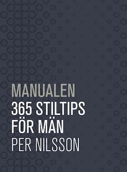Manualen : 365 stiltips för män
