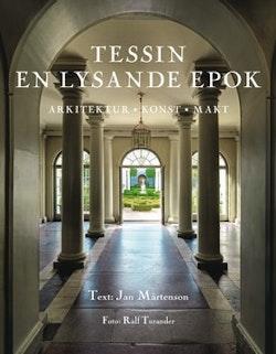 Tessin : en lysande epok : arkitektur, konst, makt