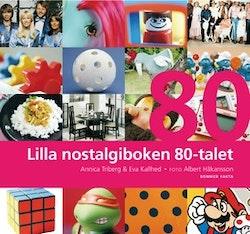 Lilla nostalgiboken 80-talet
