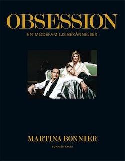 Obsession : en modefamiljs bekännelser