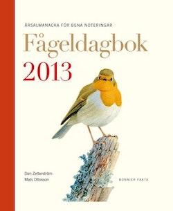 Fågeldagbok 2013 : årsalmanacka för egna noteringar