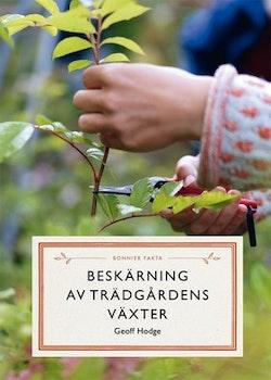 Beskärning av trädgårdens växter
