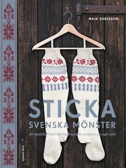 Sticka svenska mönster : 20 modeller med 40 traditionella mönster på nytt sätt