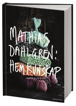 Mathias Dahlgren: hemkunskap
