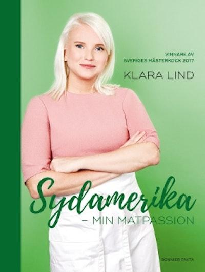 Sydamerika : min matpassion - vinnare av Sveriges mästerkock 2017
