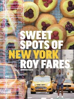 Sweet spots of New York : bakverk och sötsaker från New York