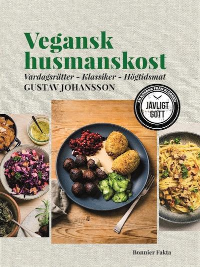 Vegansk husmanskost : vardagsrätter - klassiker - högtidsmat