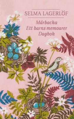 Mårbacka ; Ett barns memoarer ; Dagbok