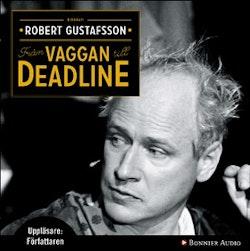 Från vaggan till deadline