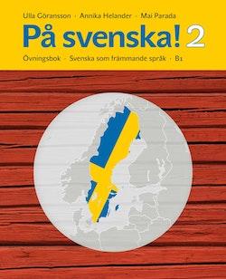 På svenska! 2 : övningsbok