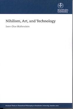 Nihilism, art, and technology