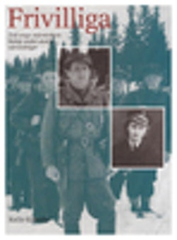 Frivilliga : två unga människors kamp under andra världskriget