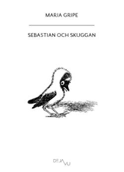 Sebastian och skuggan