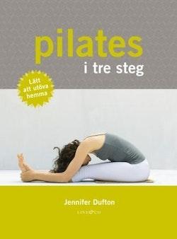 Pilates i tre steg