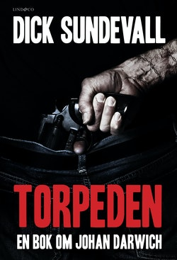 Torpeden : en bok om Johan Darwich