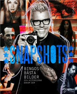 Snapshots : Bingos bästa bilder och historierna bakom dem