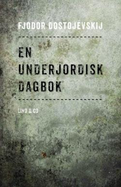 En underjordisk dagbok