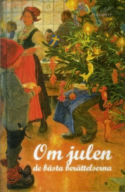 Om julen - de bästa berättelserna (förkortad nyutgåva)