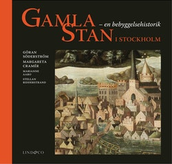 Gamla Stan i Stockholm : en bebyggelsehistorik