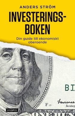 Investeringsboken : din guide till ekonomiskt oberoende