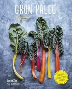 Grön paleo : proteinrika recept från växtriket