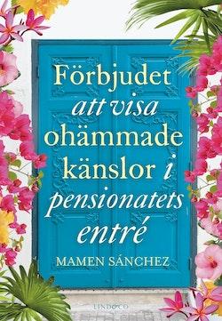 Förbjudet att visa ohämmade känslor i pensionatets entré